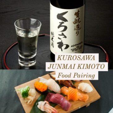Food Pairing: KUROSAWA Junmai Kimoto