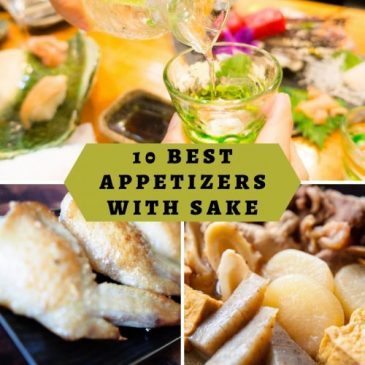 10 Best Appetizers with Sake