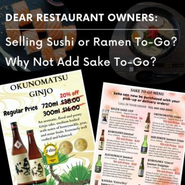 Dear Restaurant Owners: Selling Sushi or Ramen To-Go? Why Not Add Sake To-Go?